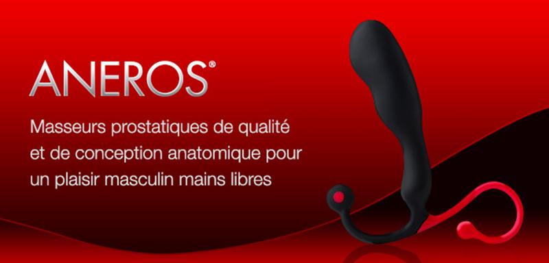 Gamme Aneros - Masseurs Prostatiques - Massage de la Prostate